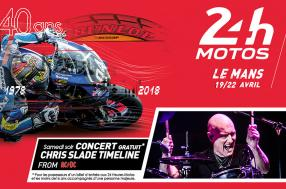 2018 24 Heures Motos - Concerts - The Chris Slade Timeline as guest star!