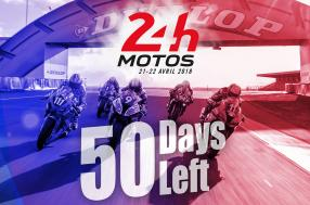 2018 24 Heures Motos - Only 50 days to go!