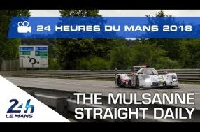 VIDEO – Julien Canal, the Mulsanne Straight daily