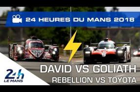 David vs. Goliath at the 2018 24 Hours of Le Mans as Rebellion takes on Toyota